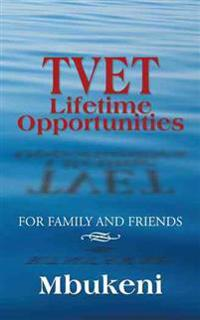 Tvet Lifetime Opportunities