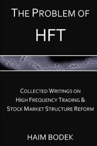 The Problem of HFT
