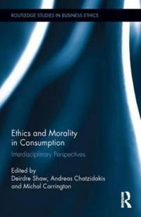 Ethics and Morality in Consumption