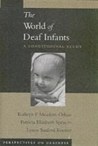 World of Deaf Infants: A Longitudinal Study