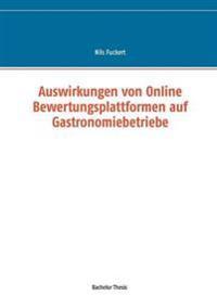 Auswirkungen von Online Bewertungsplattformen auf Gastronomiebetriebe