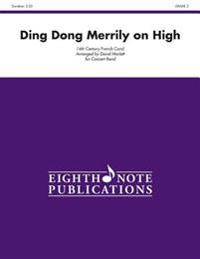 Ding Dong Merrily on High: Conductor Score