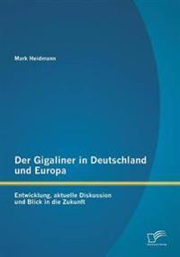 Der Gigaliner in Deutschland Und Europa