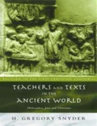 Teachers and Texts in the Ancient World