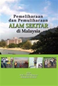 Environmental Preservation and Conservation in Malaysia
