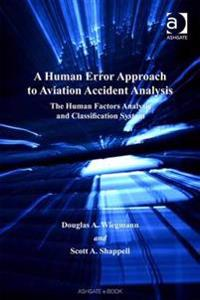 Human Error Approach to Aviation Accident Analysis
