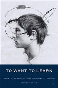 To Want to Learn