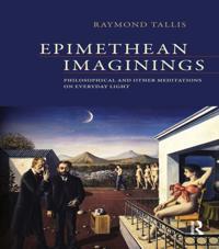 Epimethean Imaginings