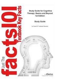 Cognitive Therapy, Basics and Beyond