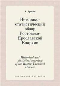 Historical and Statistical Overview of the Rostov-Yaroslavl Diocese
