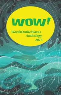 Wow! Anthology 2015