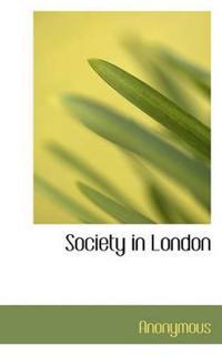 Society in London