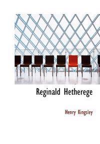 Reginald Hetherege