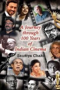 A Journey Through 100 Years of Indian Cinema: A Quizbook on Indian Cinema