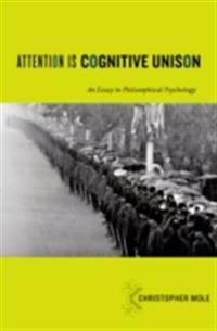 Attention Is Cognitive Unison
