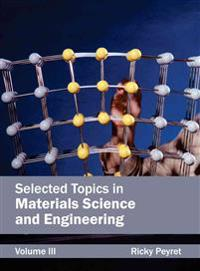 Selected Topics in Materials Science and Engineering