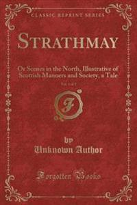 Strathmay, Vol. 1 of 2