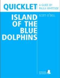 Quicklet on Scott O'Dell's Island of the Blue Dolphins (CliffNotes-like Summary and Analysis)