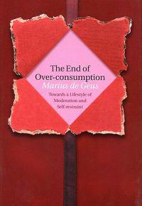 The End of Over-Consumption