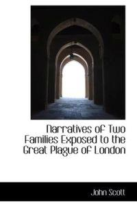 Narratives of Two Families Exposed to the Great Plague of London