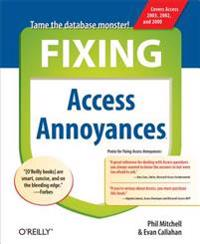 Fixing Access Annoyances