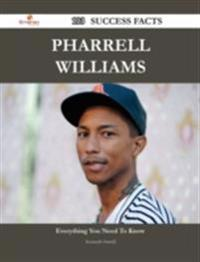 Pharrell Williams 103 Success Facts - Everything you need to know about Pharrell Williams