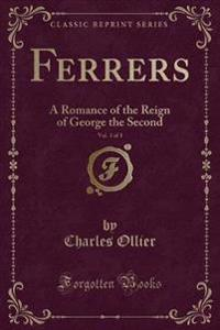 Ferrers, Vol. 3 of 3