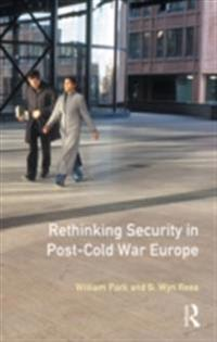 Rethinking Security in Post-Cold-War Europe