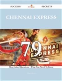 Chennai Express 79 Success Secrets - 79 Most Asked Questions On Chennai Express - What You Need To Know