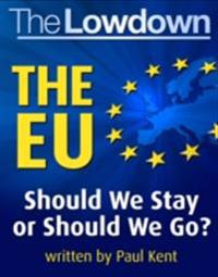 Lowdown: The EU - Should We Stay or Should We Go?