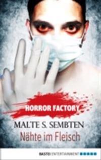 Horror Factory - Nahte im Fleisch