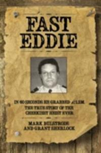 Fast Eddie - In 60 Seconds He Grabbed GBP1.2 Million. This is the True Story of the Cheekiest Heist Ever