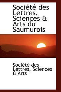 Societe Des Lettres, Sciences a Arts Du Saumurois