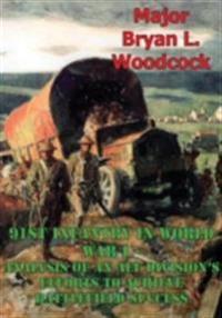 91st Infantry In World War I--Analysis Of An AEF Division's Efforts To Achieve Battlefield Success [Illustrated Edition]