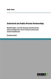 Sicherheit ALS Public Private Partnership