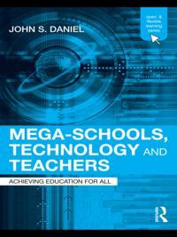 Mega-Schools, Technology and Teachers