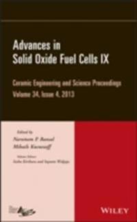 Advances in Solid Oxide Fuel Cells IX