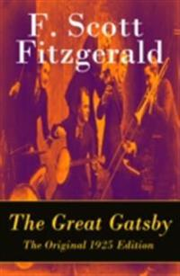 Great Gatsby - The Original 1925 Edition