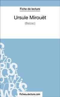 Ursule Mirouet de Balzac (Fiche de lecture)