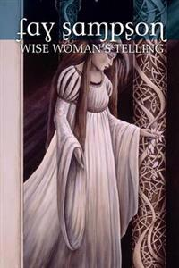 Wise Woman's Telling