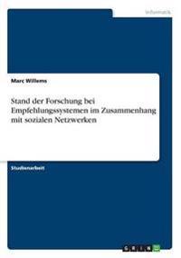 Stand Der Forschung Bei Empfehlungssystemen Im Zusammenhang Mit Sozialen Netzwerken