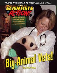 Big-Animal Vets!