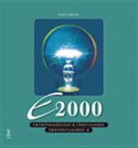 E2000 Småföretagande B Fakta