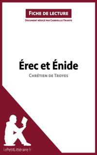 Erec et Enide de Chretien de Troyes (Fiche de lecture)