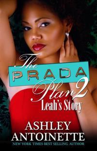 Prada Plan 2: Leah's Story