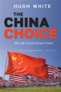 China Choice: Why We Should Share Power