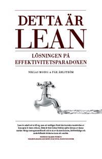 Detta är Lean - Lösningen på effektivitetsparadoxen