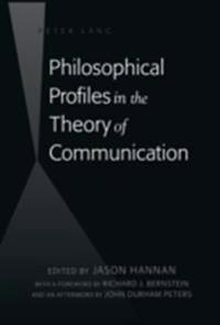 Philosophical Profiles in the Theory of Communication