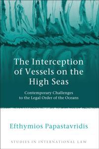 Interception of Vessels on the High Seas