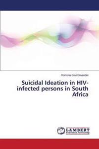 Suicidal Ideation in HIV-Infected Persons in South Africa